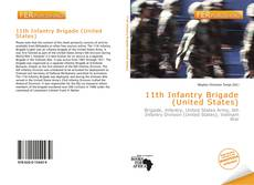 Bookcover of 11th Infantry Brigade (United States)