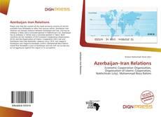 Bookcover of Azerbaijan–Iran Relations