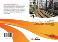 Bookcover of Arjan Garh (Delhi Metro)