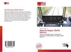 Bookcover of Adarsh Nagar (Delhi Metro)