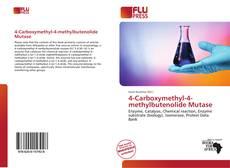 Portada del libro de 4-Carboxymethyl-4-methylbutenolide Mutase