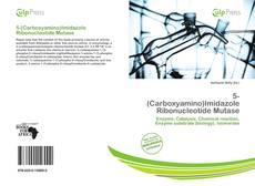 Portada del libro de 5-(Carboxyamino)Imidazole Ribonucleotide Mutase