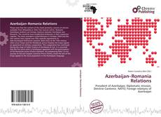 Bookcover of Azerbaijan–Romania Relations