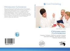 Bookcover of Chloromuconate Cycloisomerase
