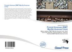 Capa do livro de Forest Avenue (BMT Myrtle Avenue Line)