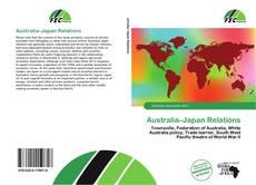 Bookcover of Australia–Japan Relations
