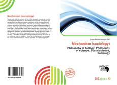 Bookcover of Mechanism (sociology)