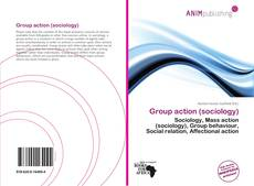 Bookcover of Group action (sociology)
