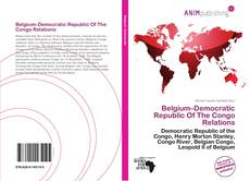 Belgium–Democratic Republic Of The Congo Relations kitap kapağı