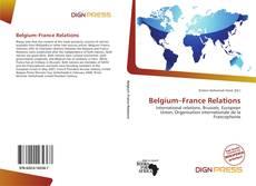 Couverture de Belgium–France Relations