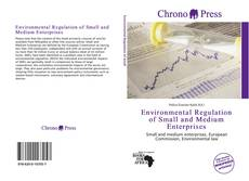 Bookcover of Environmental Regulation of Small and Medium Enterprises
