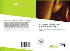 Lakewood Suburban Centre, Saskatoon的封面