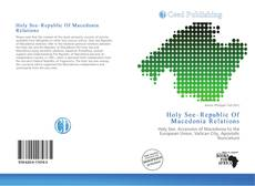 Bookcover of Holy See–Republic Of Macedonia Relations