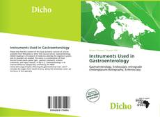 Bookcover of Instruments Used in Gastroenterology