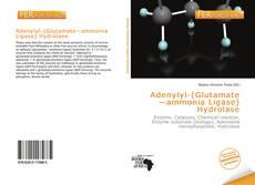 Bookcover of Adenylyl-(Glutamate—ammonia Ligase) Hydrolase