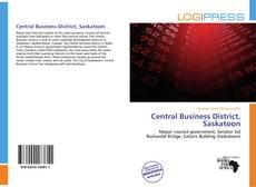Central Business District, Saskatoon的封面