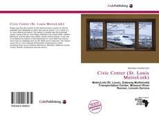 Portada del libro de Civic Center (St. Louis MetroLink)