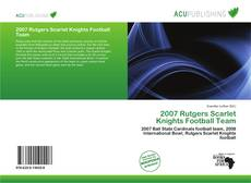 Bookcover of 2007 Rutgers Scarlet Knights Football Team