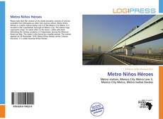 Metro Niños Héroes的封面