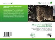 Buchcover von Alexander Fraser (Upper Canada Politician)