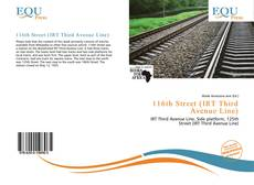 Capa do livro de 116th Street (IRT Third Avenue Line)