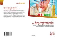 Bookcover of Glycerophosphocholine Cholinephosphodiesterase