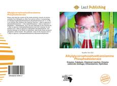 Bookcover of Alkylglycerophosphoethanolamine Phosphodiesterase