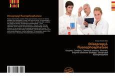 Обложка Diisopropyl-fluorophosphatase