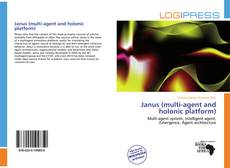 Bookcover of Janus (multi-agent and holonic platform)