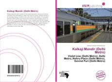 Bookcover of Kalkaji Mandir (Delhi Metro)