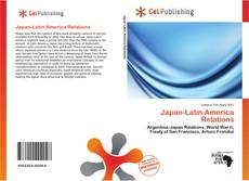 Bookcover of Japan-Latin America Relations