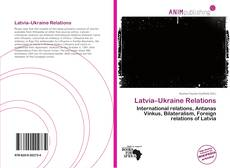 Bookcover of Latvia–Ukraine Relations