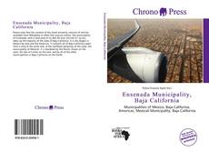 Bookcover of Ensenada Municipality, Baja California
