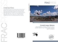Bookcover of Ciudad López Mateos