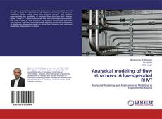 Copertina di Analytical modeling of flow structures: A low-operated RHVT