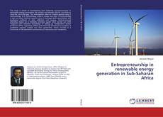Couverture de Entrepreneurship in renewable energy generation in Sub-Saharan Africa