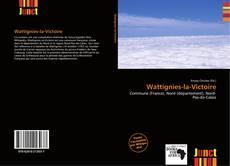 Couverture de Wattignies-la-Victoire