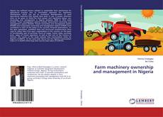 Farm machinery ownership and management in Nigeria的封面
