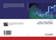 Bookcover of Indian Stock Market Dynamics :1991-2014