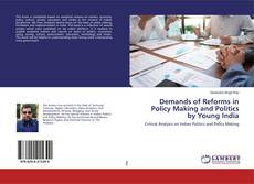 Portada del libro de Demands of Reforms in Policy Making and Politics by Young India
