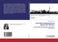 Обложка Desirable Neighborhood Spaces for Women