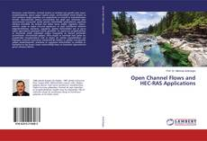 Bookcover of Open Channel Flows and HEC-RAS Applications