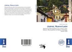 Bookcover of Juárez, Nuevo León