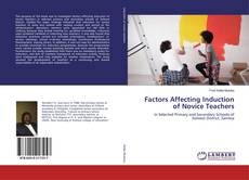 Bookcover of Factors Affecting Induction of Novice Teachers