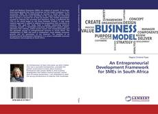 Bookcover of An Entrepreneurial Development Framework for SMEs in South Africa