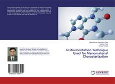Bookcover of Instrumentation Technique Used for Nanomaterial Characterization