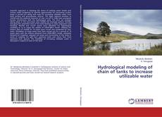 Hydrological modeling of chain of tanks to increase utilizable water kitap kapağı