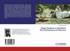 Bookcover of Magic Realism in Rushdie's The Enchantress of Florence