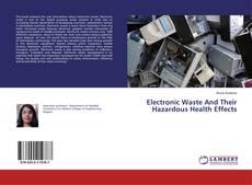 Capa do livro de Electronic Waste And Their Hazardous Health Effects
