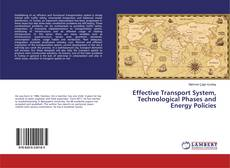 Bookcover of Effective Transport System, Technological Phases and Energy Policies